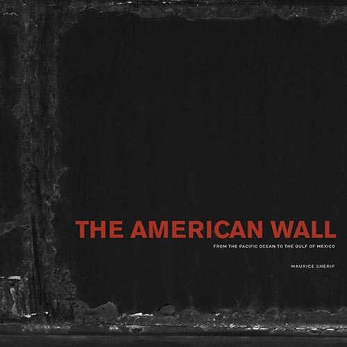 David Chickey - The American Wall